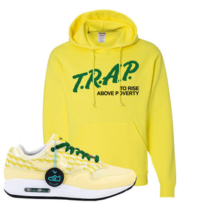 Air Max 1 PRM Lemonade Hoodie | Trap To Rise Above Poverty, Neon Yellow