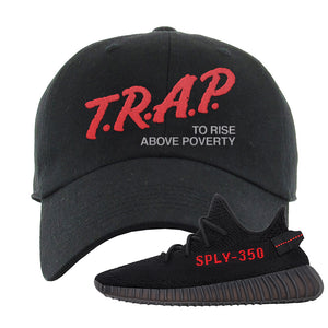 Yeezy 350 Boost V2 Bred Dad Hat | Trap To Rise Above Poverty, Black