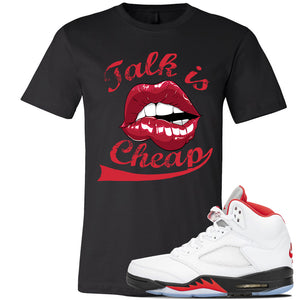 Air Jordan 5 OG Fire Red T Shirt | Black, Talk Is Cheap