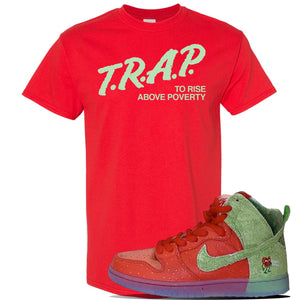 SB Dunk High 'Strawberry Cough' T Shirt | Red, Trap To Rise Above Poverty