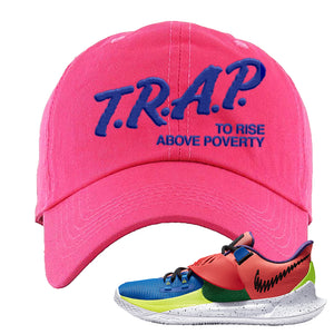 Kyrie Low 3 NY vs NY Dad Hat | Trap To Rise Above Poverty, Pink