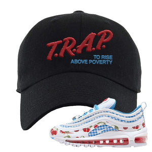 Air Max 97 GS SE Cherry Dad Hat | Trap To Rise Above Poverty, Black