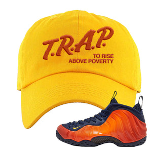 Foamposite One OKC Dad Hat | Gold, Trap To Rise Above Poverty