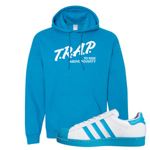 Adidas Superstar 'Aqua Toe' Hoodie | Sapphire, Trap To Rise Above Poverty