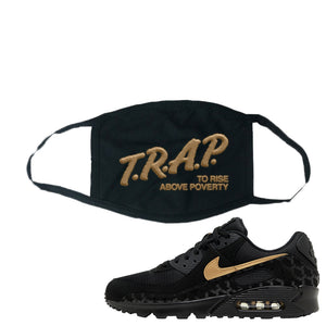 Air Max 90 Black Gold Face Mask | Trap To Rise Above Poverty, Black