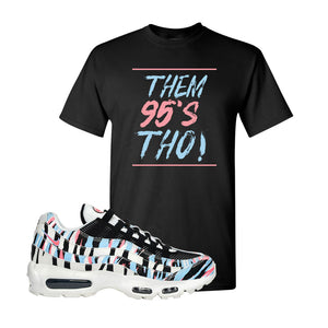 Air Max 95 Korea Tiger Stripe T Shirt | Black, Them 95's Tho