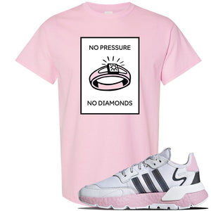 WMNS Nite Jogger Pink Boost Sneaker Light Pink T Shirt | Tees to match Adidas WMNS Nite Jogger Pink Boost Shoes | No Pressure No Diamond