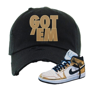 Air Jordan 1 Mid SE Metallic Gold Distressed Dad Hat | Got Em, Black