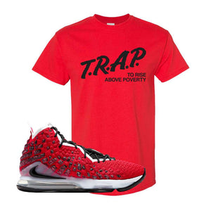 Lebron 17 Uptempo T Shirt | Red, Trap To Rise Above Poverty