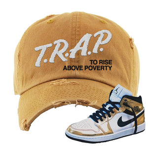 Air Jordan 1 Mid SE Metallic Gold Distressed Dad Hat | Trap To Rise Above Poverty, Timber
