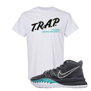 Kyrie 7 Pre Heat T-Shirt | Trap To Rise Above Poverty, Ash
