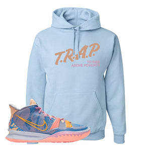 Kyrie 7 Expressions Hoodie | Trap To Rise Above Poverty, Light Blue