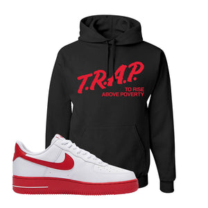 Air Force 1 Low Red Bottoms Hoodie | Black, Trap To Rise Above Poverty