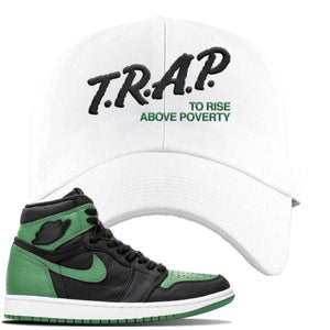 Jordan 1 Retro High OG Pine Green Gym Sneaker White Dad Hat | Hat to match Air Jordan 1 Retro High OG Pine Green Gym Shoes | Trap To Rise Above Poverty