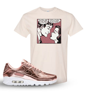 Air Max 90 WMNS 'Medal Pack' Rose Gold Sneaker Natural T Shirt | Tees to match Nike Air Max 90 WMNS 'Medal Pack' Rose Gold Shoes | Fake Love Comic