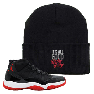 Jordan 11 Bred Beanie | Black, It Was All Good Baby Baby