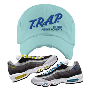 Air Max 95 QS Greedy Distressed Dad Hat | Mint, Trap to Rise Above Poverty