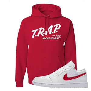 Air Jordan 1 Low White and Varsity Red Hoodie | Trap To Rise Above Poverty, Red
