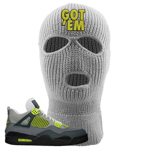 Jordan 4 Neon Ski Mask | Light Gray, Got Em