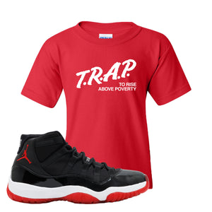 Jordan 11 Bred Kid's T Shirt | Red, Trap To Rise Above Poverty