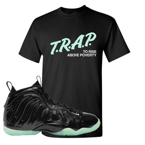 Foamposite One 2021 All Star T Shirt | Trap To Rise Above Poverty, Black
