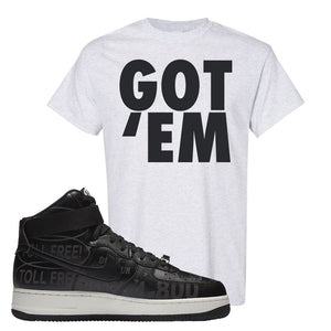 Air Force 1 High Hotline T Shirt | Got Em, Ash