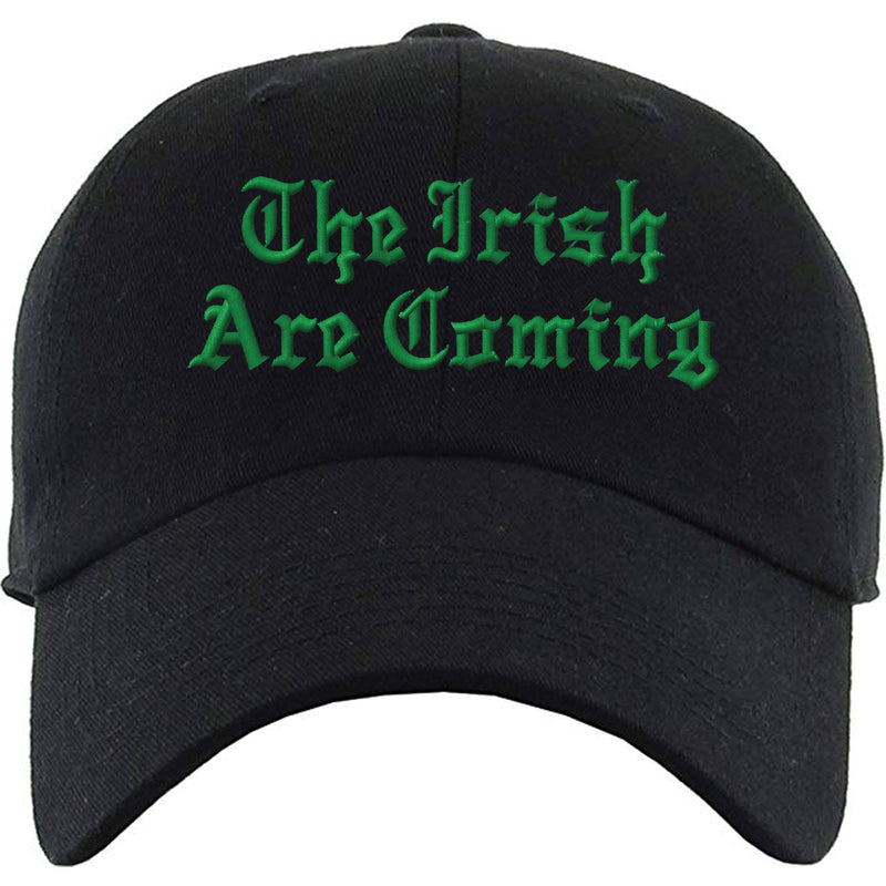 St. Patrick's Day The Irish Are Coming Black Dad Hat