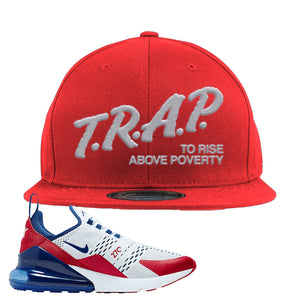 Air Max 270 USA Snapback Hat | Red, Trap To Rise Above Poverty
