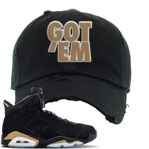 Jordan 6 DMP 2020 Sneaker Black Distressed Dad Hat | Hat to match Nike Air Jordan 6 DMP 2020 Shoes | Got Em