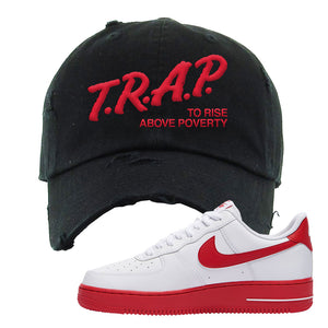 Air Force 1 Low Red Bottoms Distressed Dad Hat | Black, Trap To Rise Above Poverty