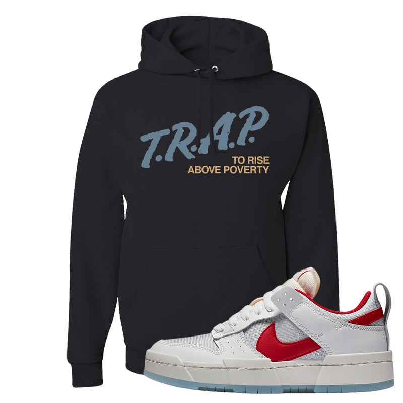 Dunk Low Disrupt Gym Red Hoodie | Trap To Rise Above Poverty, Black