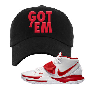 Kyrie 6 White University Red Dad Hat | Got Em, Black