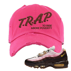 Air Max 95 Cuban Links Distressed Dad Hat | Pink, Trap To Rise Above Poverty