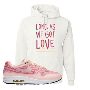 Air Max 1 Strawberry Lemonade Pullover Hoodie | Long As We Got Love, White