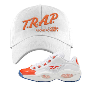 Question Low Vivid Orange Dad Hat | White, Trap to Rise Above Poverty