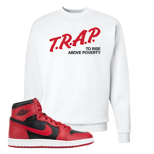 Jordan 1 Hi 85 Varsity Red Sneaker White Crewneck Sweatshirt | Crewneck to match Jordan 1 Hi 85 Varsity Red Shoes | Trap To Rise Above Poverty