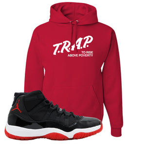 Jordan 11 Bred Hoodie | Red, Trap To Rise Above Poverty