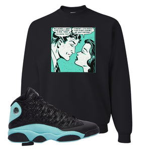 Fake Love White Crewneck Sweatshirt To Match Jordan 13 Island Green Sneakers