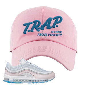 Air Max 97 DIY Flare Dad Hat | Pink, Trap To Rise Above Poverty
