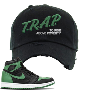 Jordan 1 Retro High OG Pine Green Gym Sneaker Black Distressed Dad Hat | Hat to match Air Jordan 1 Retro High OG Pine Green Gym Shoes | Trap To Rise Above Poverty