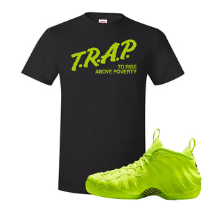 Air Foamposite Pro Volt T Shirt | Trap To Rise Above Poverty, Black