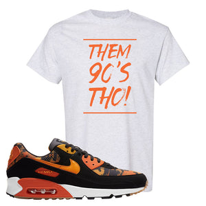 Air Max 90 Orange Camo T Shirt | Them 90's Tho, Ash