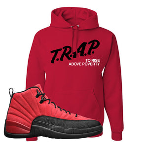 Air Jordan 12 Reverse Flu Game Hoodie | Trap To Rise Above Poverty, Red