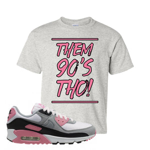WMNS Air Max 90 Rose Pink Them 90s Tho Ash Kid's T-Shirt To Match Sneakers