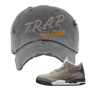 Air Jordan 3 Cool Grey Distressed Dad Hat | Trap To Rise Above Poverty, Dark Gray