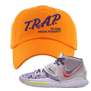 Kyrie 6 Asia Irving Dad Hat | Trap To Rise Above Poverty, Orange