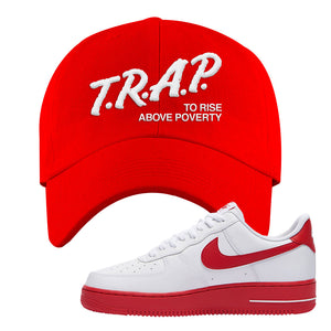 Air Force 1 Low Red Bottoms Dad Hat | Red, Trap To Rise Above Poverty