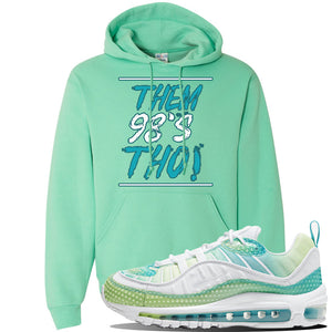 WMNS Air Max 98 Bubble Pack Sneaker Cool Mint Pullover Hoodie | Hoodie to match Nike WMNS Air Max 98 Bubble Pack Shoes | Them 98's Tho