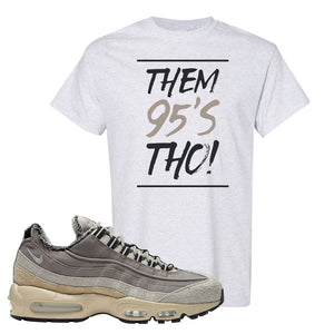 Air Max 95 SE ACG T Shirt | Them 95's Tho, Ash