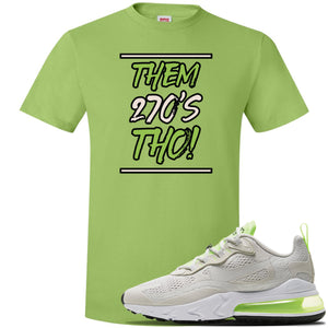 Air Max 270 React Ghost Green Sneaker Lime Green T Shirt | Tees to match Nike Air Max 270 React Ghost Green Shoes | Them 270 Tho